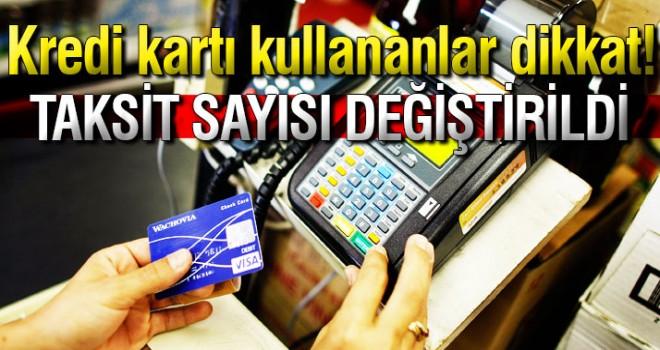 kredi kartlarında taksit sayısıyla ilgili flaş karar