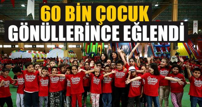 60 Bin Çocuk Gönüllerince Eğlendi