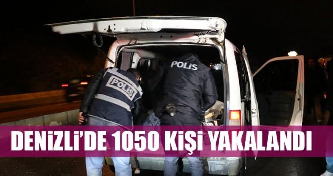 Denizli'de 1050 Kişi Yakalandı
