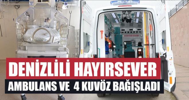 Hayırsever Ambulans ve 4 Kuvöz Bağışladı