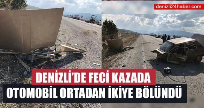 Denizli'de Feci Kazada Otomobil Ortadan İkiye Bölündü