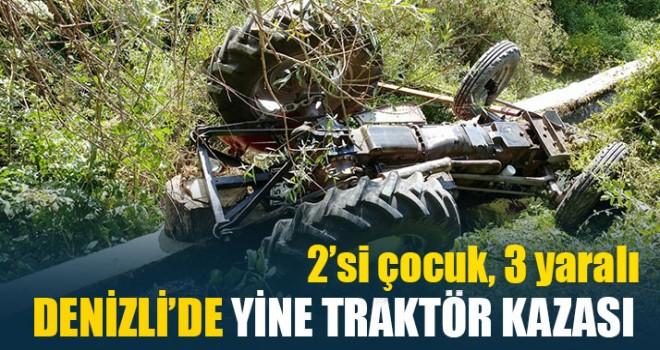 Denizli'de Yine Traktör Kazası 3 Yaralı