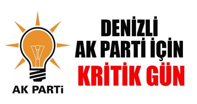 Denizli AK Parti İçin Kritik Gün