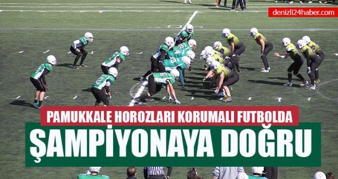 Pamukkale Horozları Korumalı Futbolda Şampiyonaya Doğru