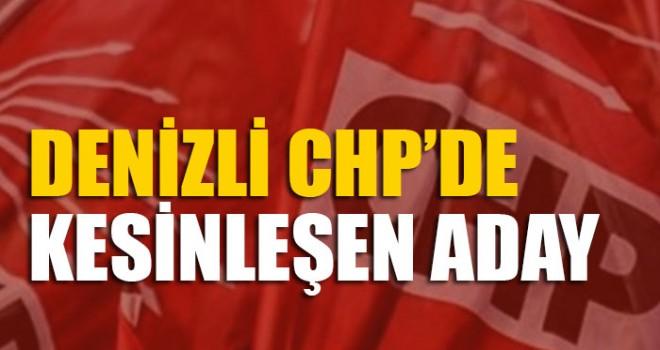 Denizli CHP'de Kesinleşen Aday