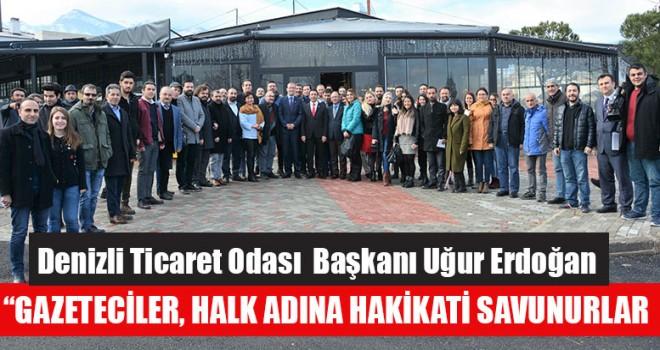 """DTO Başkanı Erdoğan'dan """"Gazeteciler, Halk Adına Hakikati Savunurlar"""""""