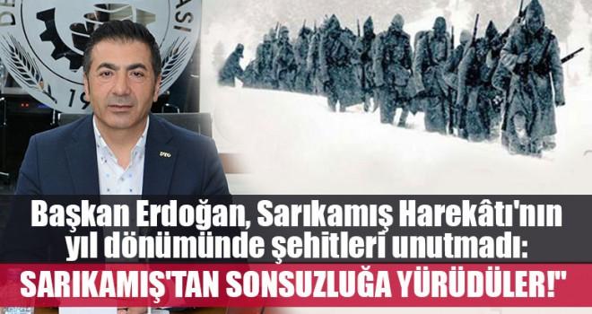 Başkan Erdoğan, Sarıkamış Harekâtı'nın yıl dönümünde şehitleri unutmadı