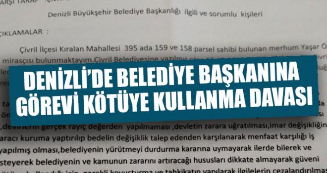Denizli'de Belediye Başkanına Görevi Kötüye Kullanma Davası