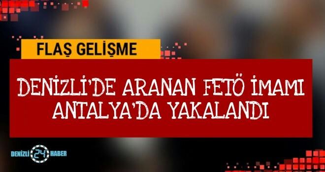 Denizli'de Aranan FETÖ imamı Antalya'da Yakalandı