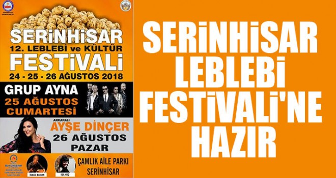 Serinhisar Leblebi Festivali'ne Hazır