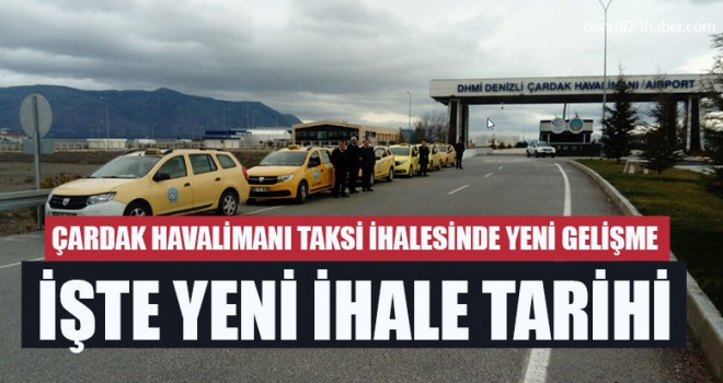Çardak Havalimanı Taksi İhalesinde Yeni Gelişme