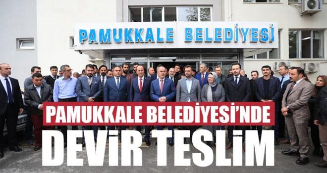 Pamukkale Belediyesi'nde Devir Teslim