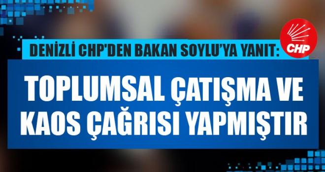 Denizli CHP'den Bakan Soylu'ya Yanıt