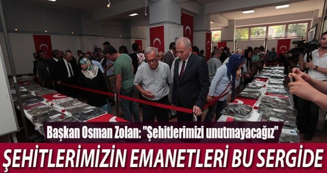"""""""ŞEHİTLERİMİZİN EMANETLERİ"""" SERGİSİ AÇILDI"""