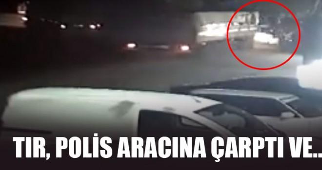 Tır, Polis Aracına Çarptı Ve..