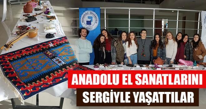 Anadolu El Sanatlarını Sergiyle Yaşattılar