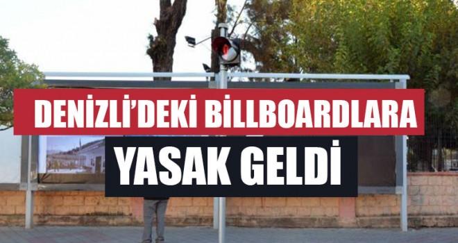 Denizli'deki Billboardlara Yasak Geldi