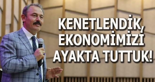 KENETLENDİK, EKONOMİMİZİ AYAKTA TUTTUK!