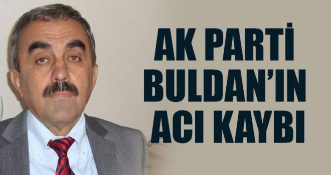 AK Parti Buldan'ın Acı Kaybı