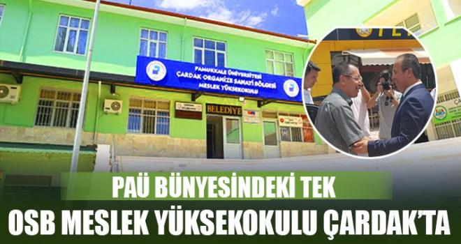 PAÜ Bünyesindeki Tek OSB Meslek Yüksekokulu Çardak'ta