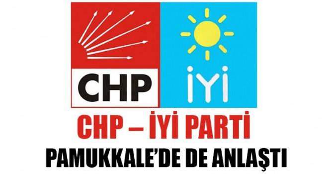 CHP – İYİ Parti, Pamukkale'de de Anlaştı