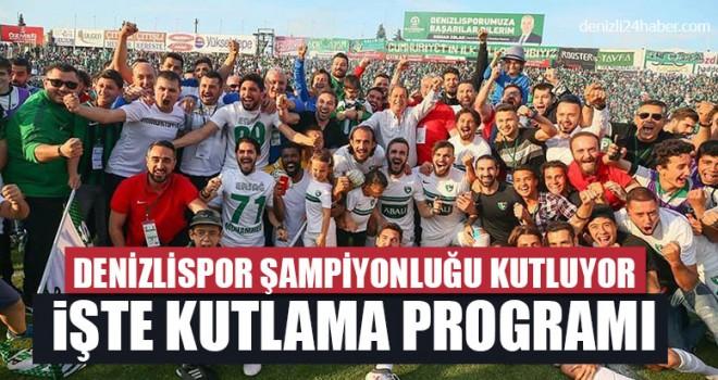 Denizlispor şampiyonluğu kutluyor İşte kutlama programı