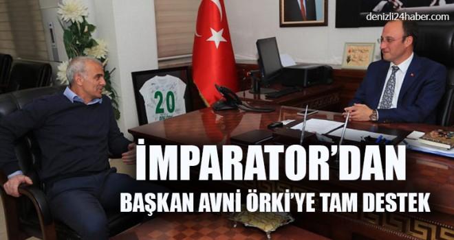 İmparator'dan Başkan Avni Örki'ye Tam Destek