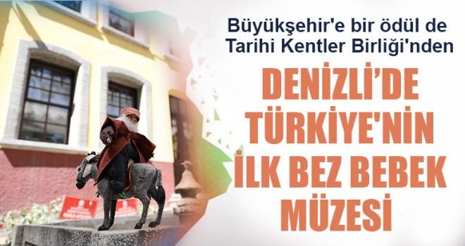 Denizli'de Türkiye'nin İlk Bez Bebek Müzesi