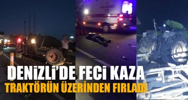 Denizli'de Feci Kaza Traktörün Üzerinden Fırladı