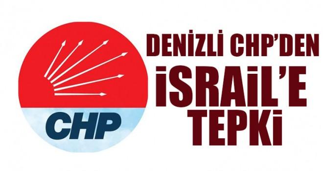Denizli CHP'den İsrail'e tepki
