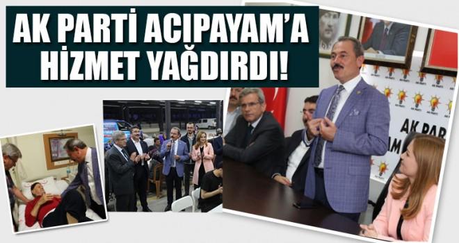 Şahin Tin, AK Parti Acıpayam'a Hizmet Yağdırdı!