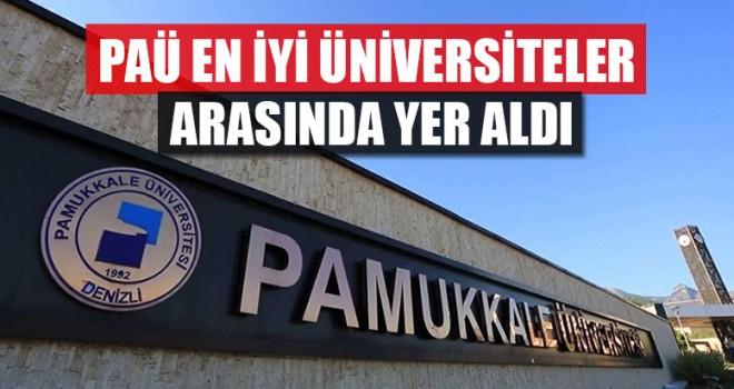 PAÜ En İyi Üniversiteler Arasında Yer Aldı