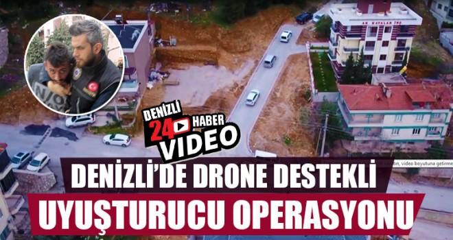 Denizli'de Drone Destekli Uyuşturucu Operasyonu