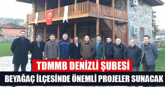 TDMMB Denizli Şubesi Beyağaç İlçesinde Önemli Projeler Sunacak