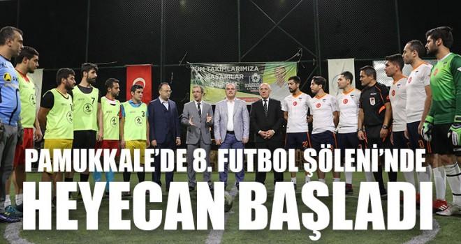 Pamukkale'de 8. Futbol şöleni'nde heyecan başladı