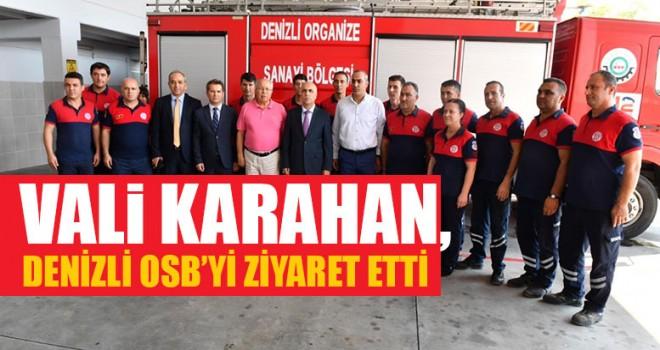 Vali Karahan, Denizli OSB'yi Ziyaret Etti