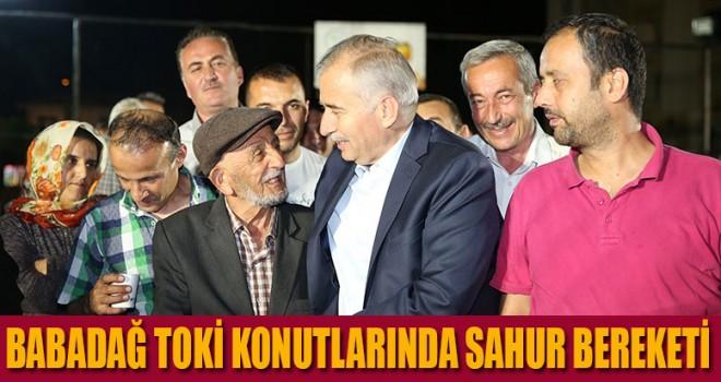 Sahur sofrası Babadağ TOKİ konutlarında kuruldu