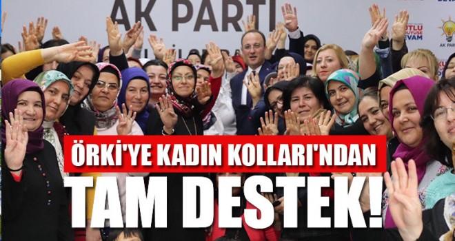 Örki'ye Kadın Kolları'ndan Tam Destek!