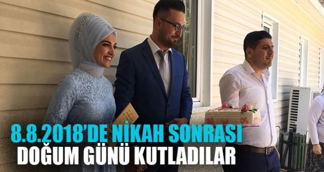 8.8.2018'de Nikah Sonrası Doğum Günü Kutladılar