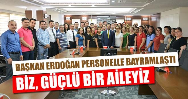 """Başkan Erdoğan """"Biz, Güçlü Bir Aileyiz"""""""