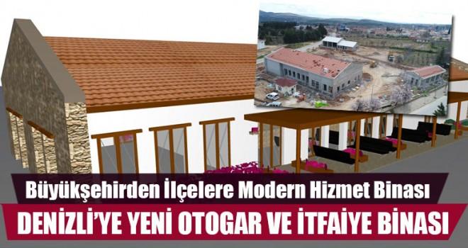 Denizli'ye Yeni Otogar Ve İtfaiye Binası