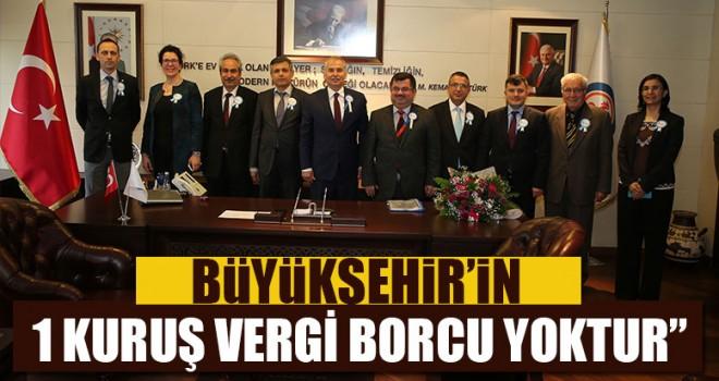 """Büyükşehir'in 1 Kuruş Vergi Borcu Yoktur"""""""