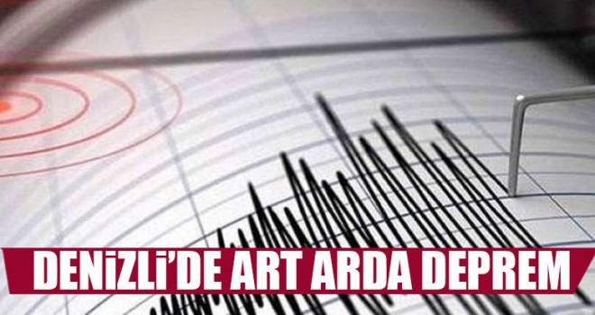 Denizli'de Art Arda Deprem