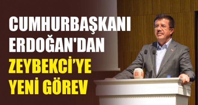 Cumhurbaşkanı Erdoğan'dan Zeybekci'ye Yeni Görev