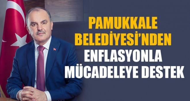 Pamukkale Belediyesi'nden Enflasyonla Mücadeleye Destek
