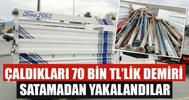 Çaldıkları 70 Bin TL'lik Demiri Satamadan Yakalandılar