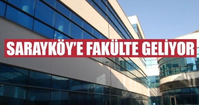 Sarayköy'e Fakülte Geliyor