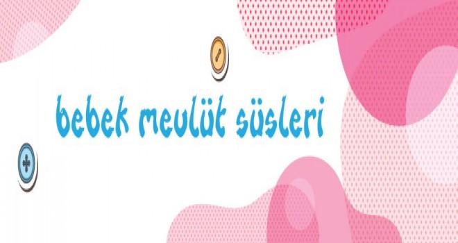 Bebek Mevlüt Süsleri ve Hediyelikleri | www.nildabebek.com.tr