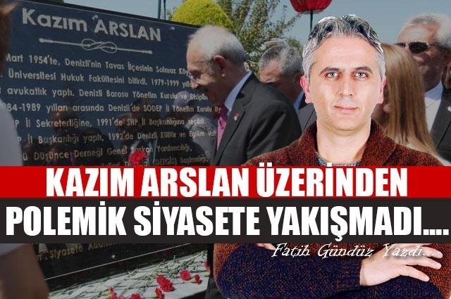 Kazım Arslan Üzerinden Polemik Siyasete Yakışmadı...
