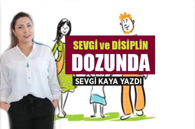 Sevgi ve Disiplin Dozunda